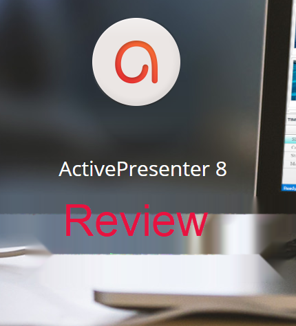 ActivePresenter Review, Pros and Cons and Where to Download