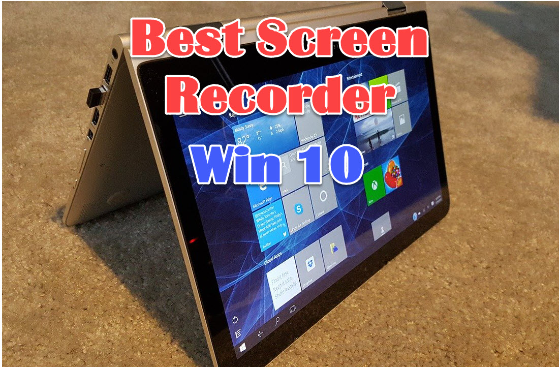3 Best Screen Recording Software For Windows 10 Users